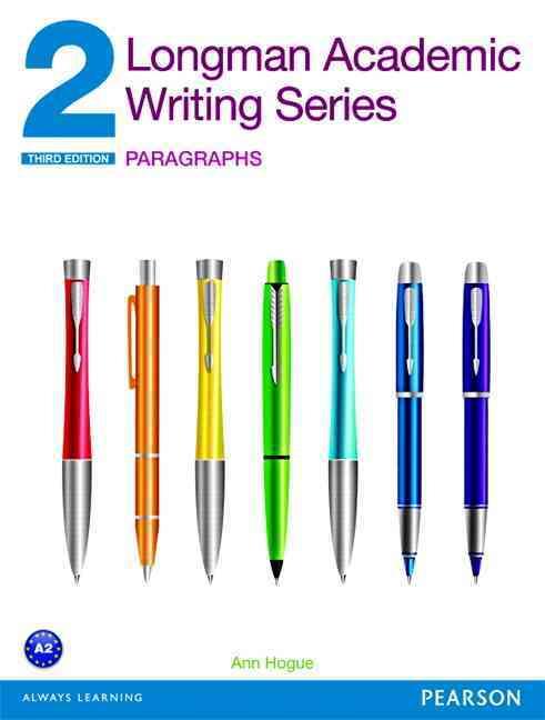 Longman Academic Writing Series 2 By Hogue, Ann